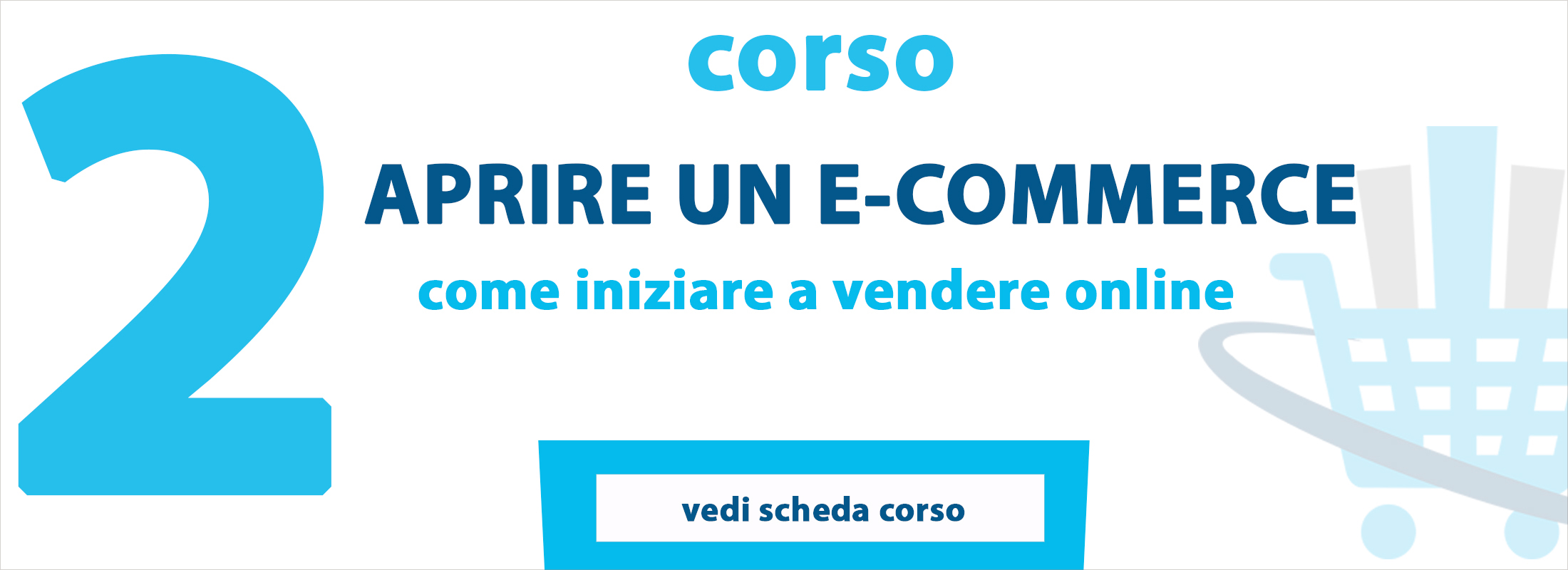 Corsi E-Commerce per vendere online su internet - Web marketing per e-commerce  Corsi ecommerce ...